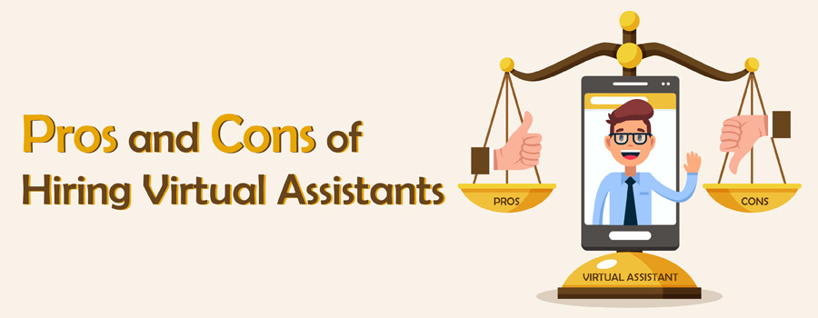 Pros and Cons of Hiring Virtual Assistants